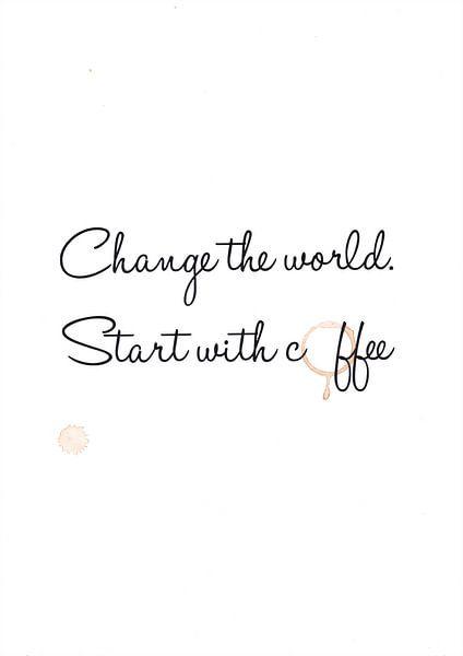 Die Welt verändern. Beginnen Sie mit Kaffee von Léonie Spierings