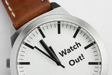 Horloge met tekst Watch Out van Tonko Oosterink