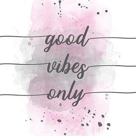 Good vibes only   Aquarell rosa von Melanie Viola