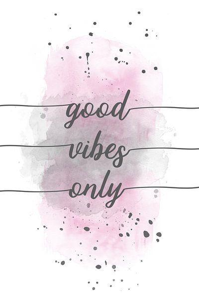 Good vibes only  | Aquarell rosa van Melanie Viola