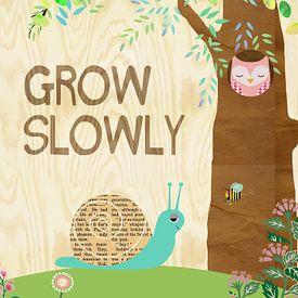 Grow Slowly Collage von Green Nest