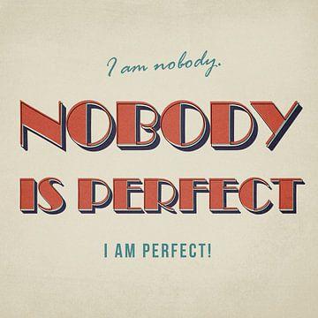 Nobody is perfect van Felix Brönnimann