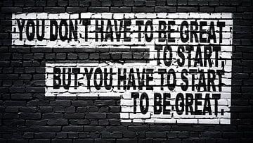 Je hoeft niet geweldig te zijn om te beginnen, maar je moet wel beginnen om geweldig te zijn van Günter Albers