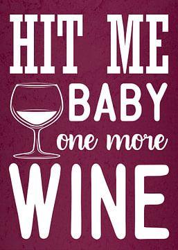 Plus de vin ! Amoureux du jus de raisin - Cadeau amusant - Décoration murale exceptionnelle sur Millennial Prints