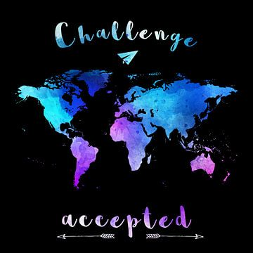 Weltkarte - Challenge Accepted van Felix Brönnimann