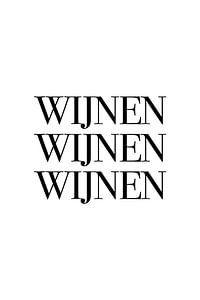Wijnen Wijnen Wijnen v1 van Patrick Ouwerkerk