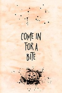 Halloween COME IN FOR A BITE