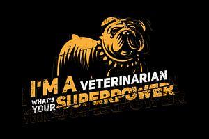 Ich bin Tierarzt, was ist deine Superkraft?