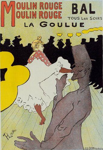 Poster for le Moulin Rouge la Goulue. Toulouse-Lautrec, Henri de (1864-1901) von Liszt Collection