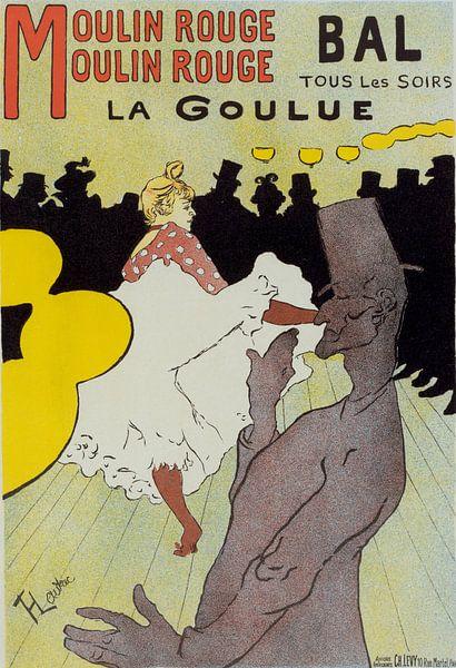 Poster for le Moulin Rouge la Goulue. Toulouse-Lautrec, Henri de (1864-1901) van Liszt Collection