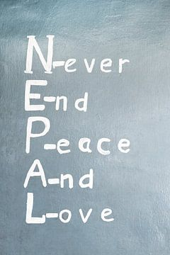 Never And Peace And Love, Nepal quote van Melissa Peltenburg