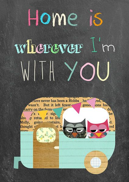 Home is wherever I'm with you van Green Nest