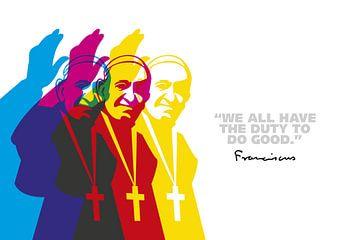Pope Franciscus Quote van Harry Hadders