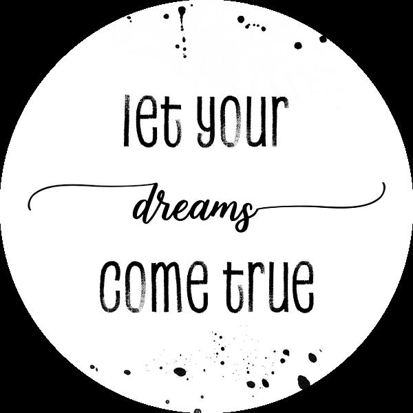 TEXT ART Let your dreams come true van Melanie Viola