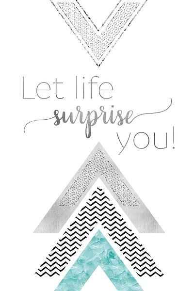 GRAPHIC ART Let life surprise you   mint van Melanie Viola