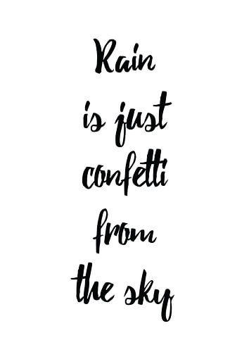 Rain is just Confetti van