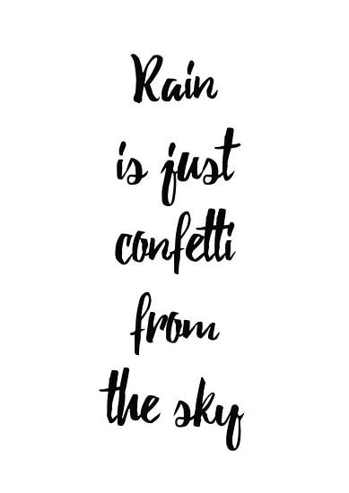 Rain is just Confetti van Laurance Didden