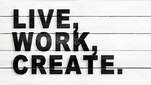 Leven, werken, creëren