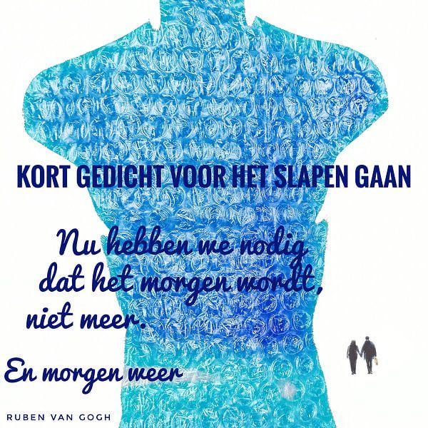 Kort gedicht voor het slapen gaan van Ruben van Gogh