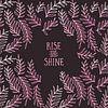 Grafische Kunst RISE & SHINE | roze  van Melanie Viola thumbnail