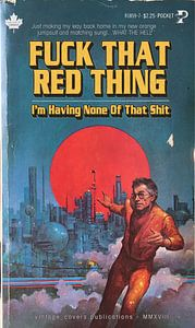 Fuck that Red Thing -  I'm Having None Of That Shit van