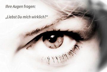 """Uw ogen vragen: """"Je houdt echt van me?"""" van Norbert Sülzner"""