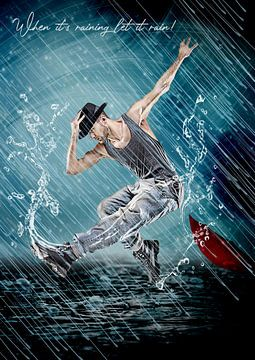 Als het regent, laat het dan regenen!