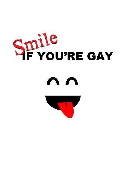 Smile if you're gay! von AJ Publications