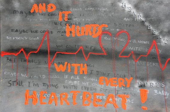And it hurts with every heartbeat van Toekie -Art