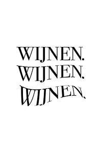 Wijnen. Wijnenn. Wijnennn. v1 van Patrick Ouwerkerk