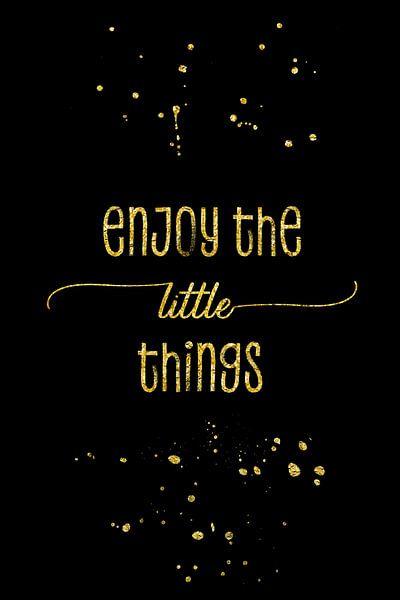 TEXT ART GOLD Enjoy the little things van Melanie Viola