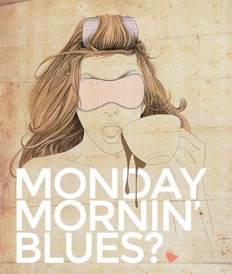 Monday Mornin' Blues von Anne Oszkiel-van den Belt