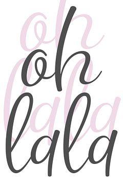Textkunst OH LA LA von Melanie Viola