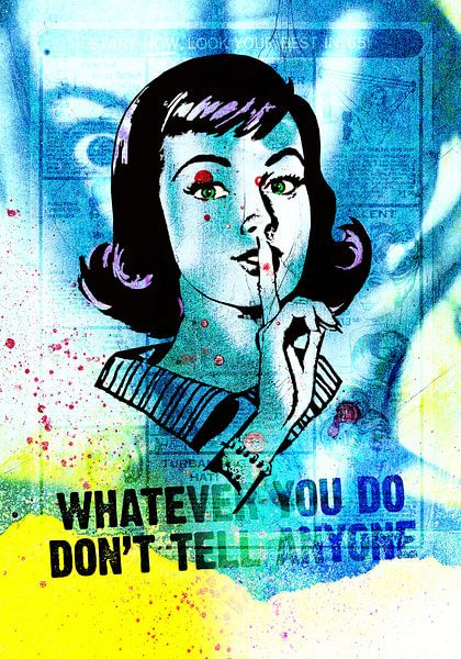 Whatever you do don't tell anyone von Feike Kloostra