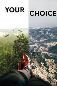 Your Choice von Felix Neubauer