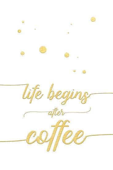 TEXT ART Life begins after coffee | wit/goud van Melanie Viola