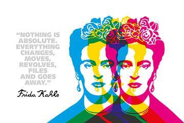Frida Kahlo Quote van Harry Hadders