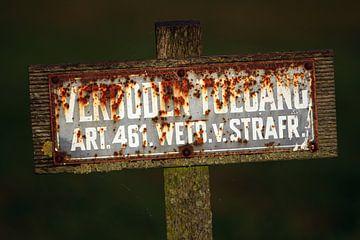 Verboden toegang sign sur