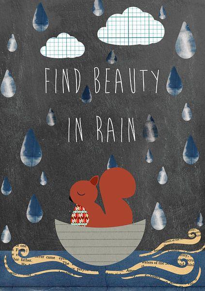 Typografie Print - Find beauty in rain