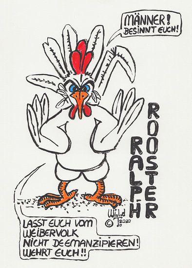 Neues vom Hühnerhof - Ralph Rooster