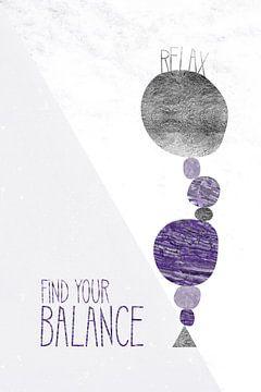 Graphic Art RELAX - FIND YOR BALANCE | ultraviolet sur Melanie Viola