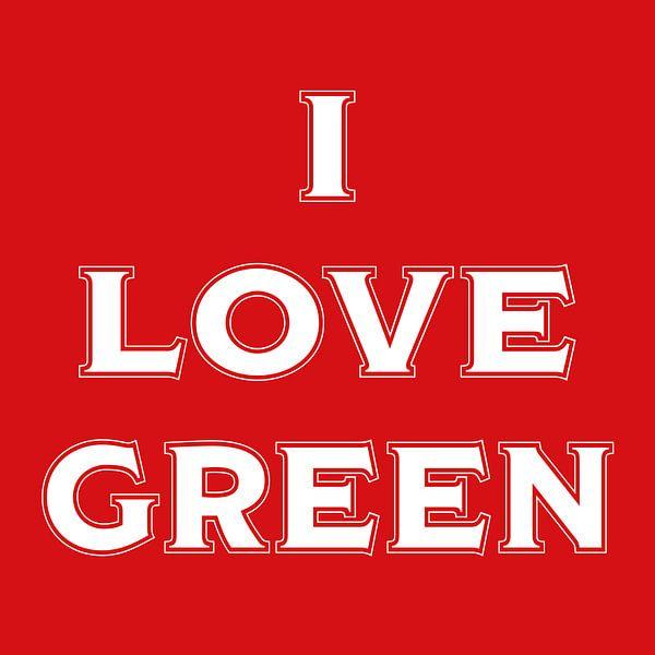 I love green (in red) van Stefan Couronne