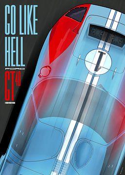 Go like Hell GT40 von Theodor Decker